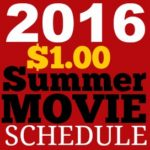 2016 Regal Cinemas $1 Summer Movie Schedule