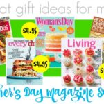 Magazines for Mom: Great Gift Ideas for Mother's Day!