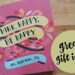 She Reads: Think Happy, Be Happy: Art, Inspiration, Joy Book