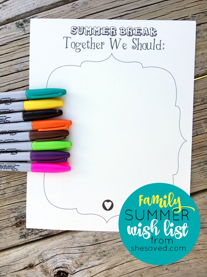 Make sure to print out this free Summer Wish List printable for the whole family to record and share summer break ideas for the family!