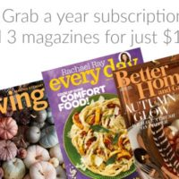 Rare! Three Magazine Subscriptions for Just $12.00!