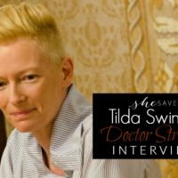 Interview: Tilda Swinton as The Ancient One #DoctorStrangeEvent