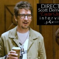 Interview: Doctor Strange Director Scott Derrickson #DoctorStrangeEvent