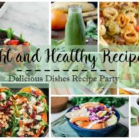 Delicious Dishes Party: Light and Healthy Recipes