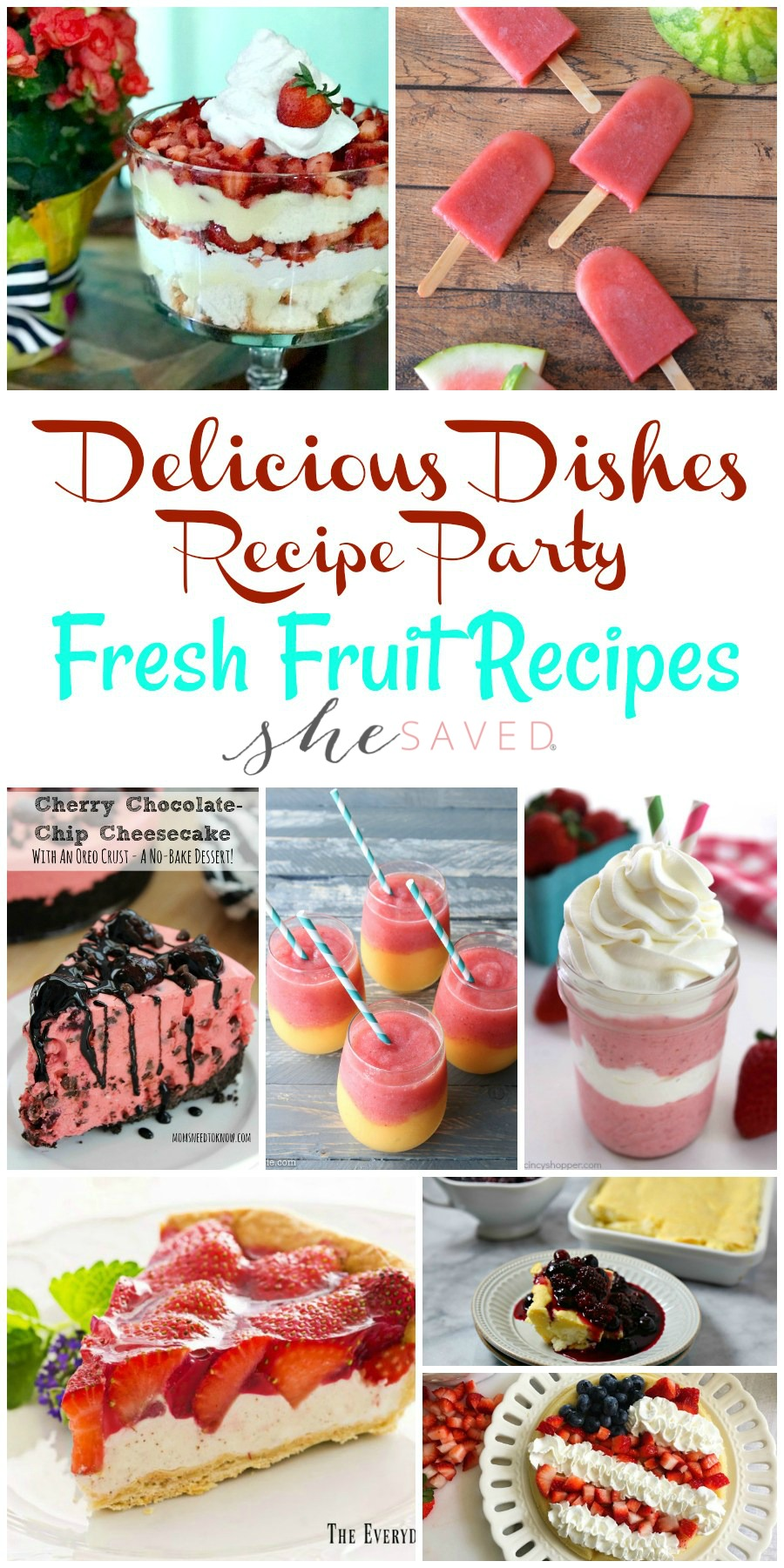 Fresh Fruit Recipes perfect for summer parties and picnics!!