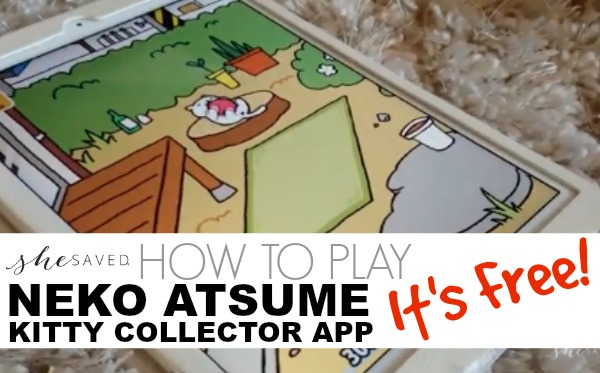 How to Play Neko Atsume Kitty Collector App: FREE Fun for the Whole Family!
