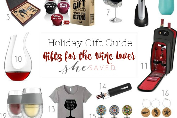 HOLIDAY GIFT GUIDE: Gifts for the Wine Lover