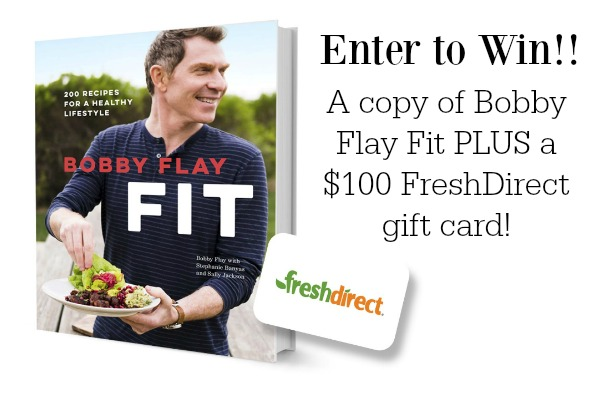 Bobby Flay Fit Book + $100 FreshDirect Gift Card Giveaway!