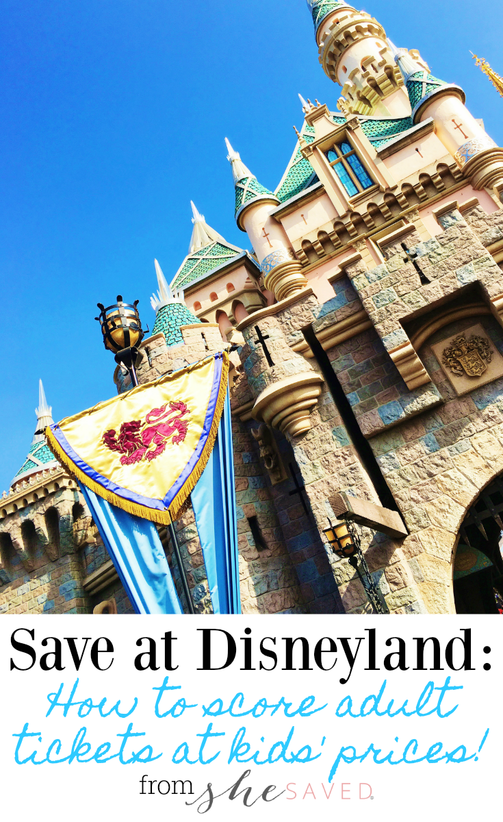 Here are some top ways to Save at Disneyland: Adult tickets at kids' ticket prices!