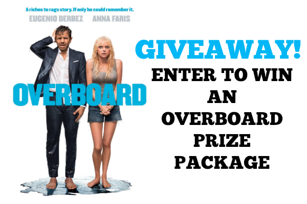 Available on Digital NOW! OVERBOARD Movie + Giveaway