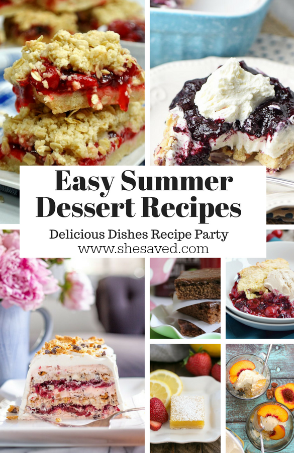 Yay for summer and these Easy Summer Dessert Recipes will be a wonderful addition to all of your summer festivities!