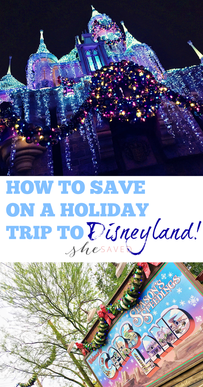 How to save on a holiday trip to Disneyland