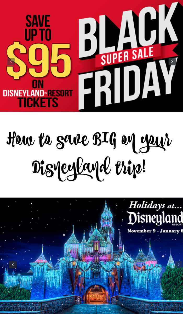 Save on a Disneyland Trip with the RARE and HUGE Black Friday Disneyland Ticket Sale!