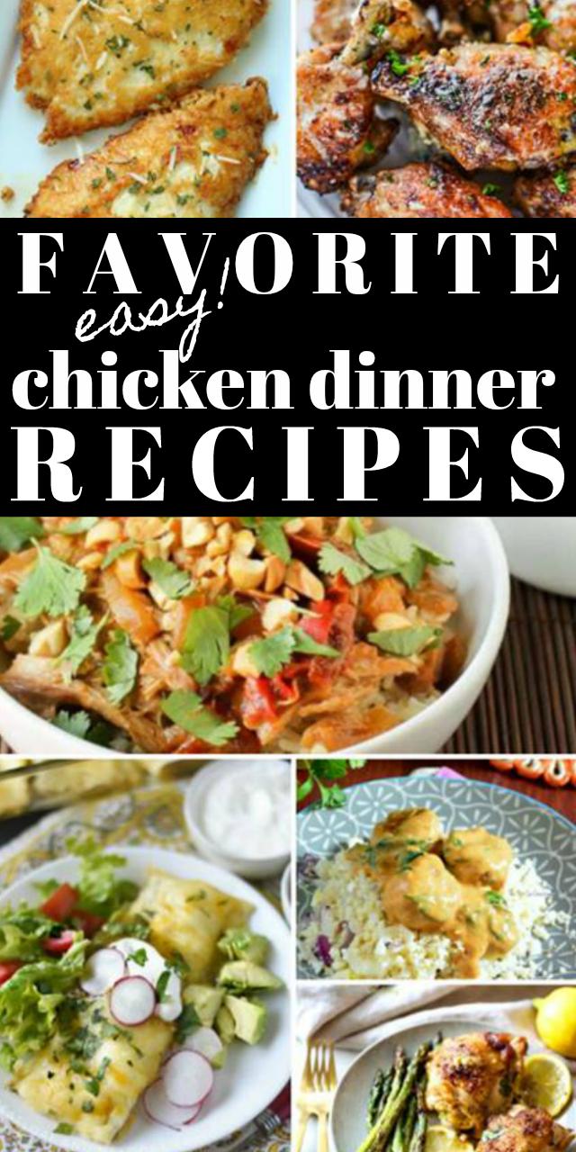 favorite easy chicken dinner recipes