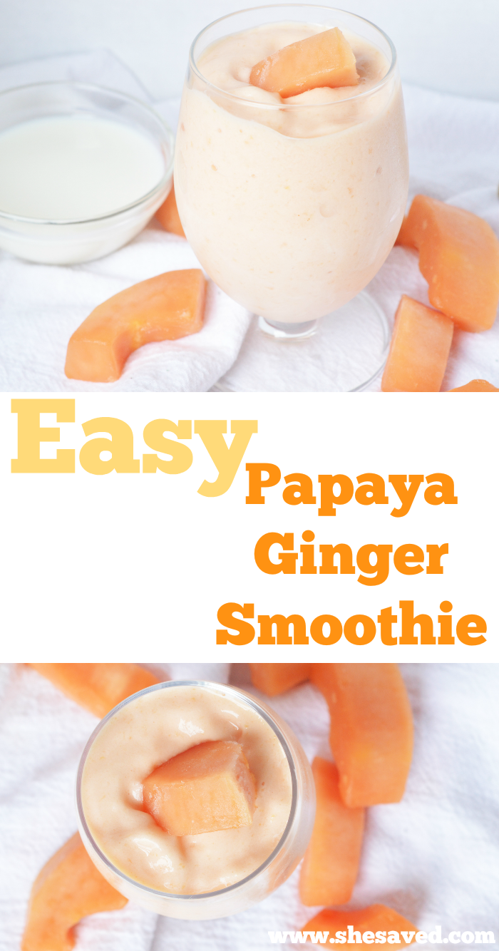 Easy Papaya Ginger Smoothie