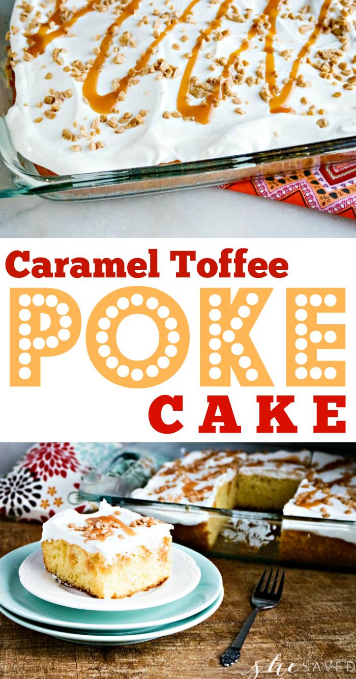 Caramel Toffee Poke Cake Recipe