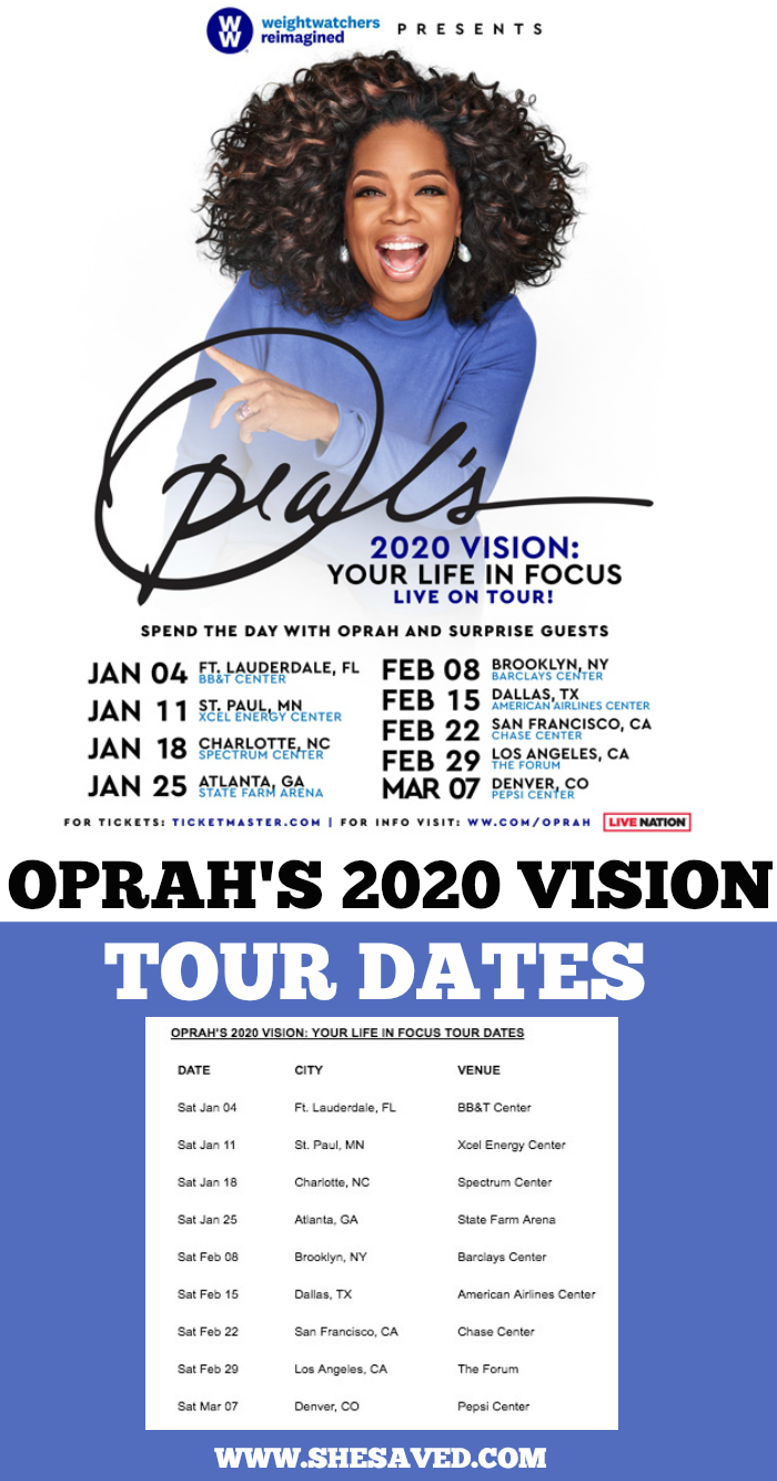OPRAHS 2020 Vision Tour Dates
