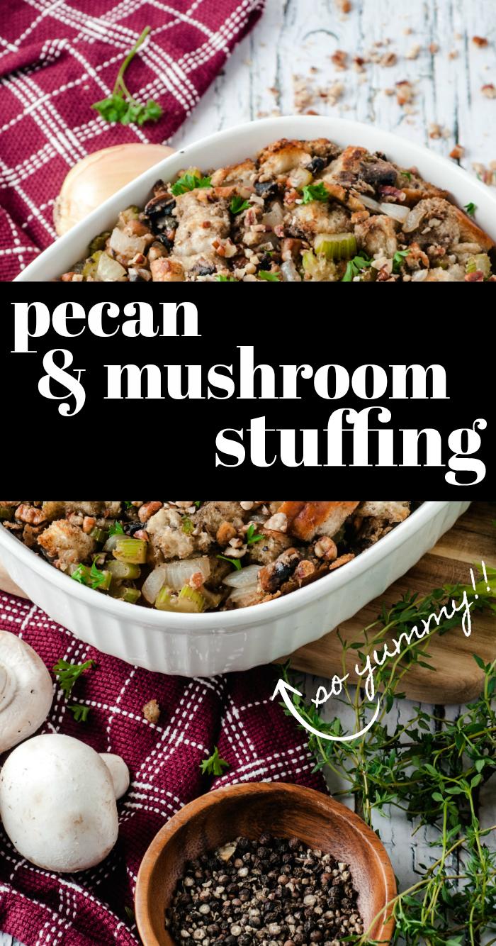 Pecan Mushroom Stuffing recipe for Thanksgiving