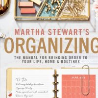 Martha Stewart's Organizing: A Book YOU Need