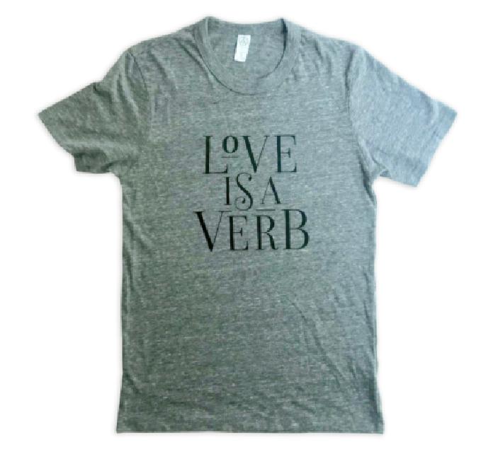 Love is a Verb Tee