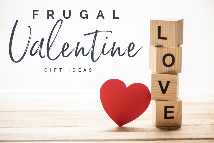 Frugal Valentine Gift Ideas for Valentine's Day