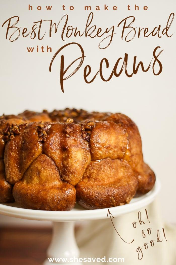 Easy Pecan Monkey Bread Recipe