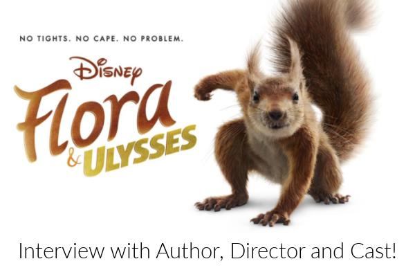 FLORA & ULYSSES Cast Interview