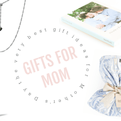 2021 Mother's Day Gifts and Ideas for Mother's Day
