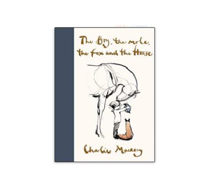 The Boy The Mole The Fox The Horse Book