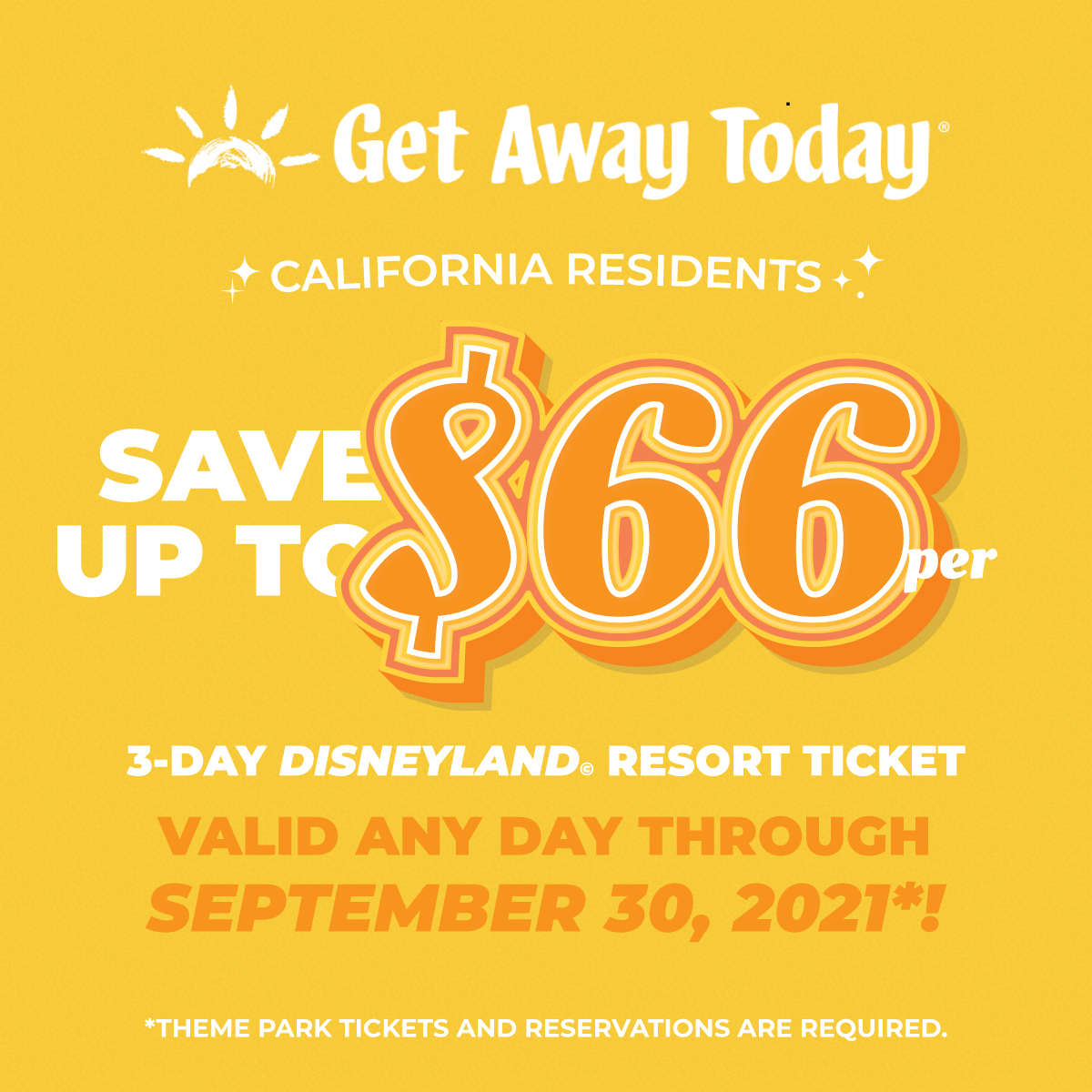 California Residents Save $66 on Disneyland Tickets Offer