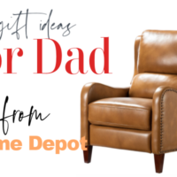 Find the Perfect Gift for Dad at Home Depot + GIVEAWAY!